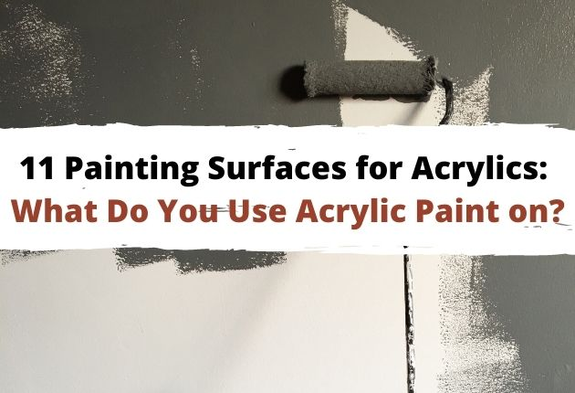Painting Surfaces for Acrylics