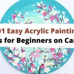 101 Easy Acrylic Painting Ideas for Beginners on Canvas