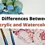 21 Differences Between Acrylic and Watercolor
