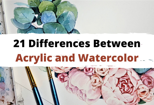 difference between acrylic and watercolor