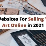 77 Popular Art Selling Websites Successful Artists Love to Easily Make Money